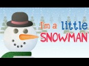 Im A Little Snowman Super Simple Songs