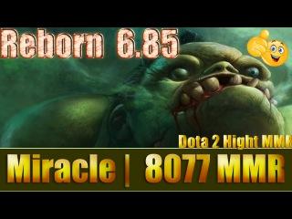 Dota 2 reborn 6 85 Miracle 8077 MMR Pudge Ranked Match Gameplay!
