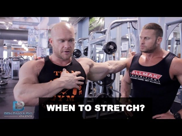 When to Stretch - Stretching Before, During or After the Workout?
