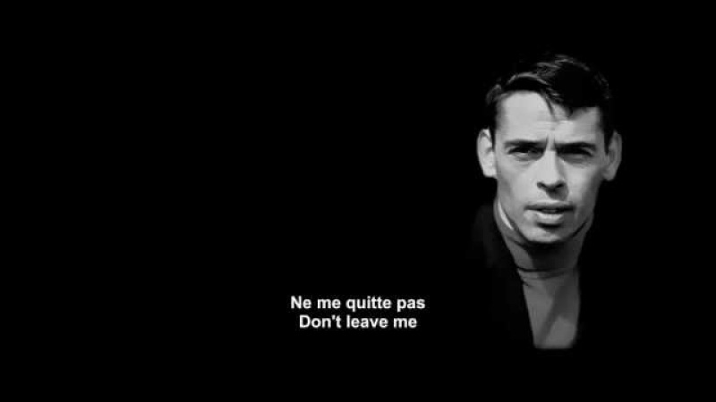 Ne me quitte pas - Jacques Brel - French and English subtitles.mp4