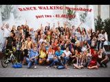 Визуальная импрессия о DANCE WALKING Novosibirsk - part two