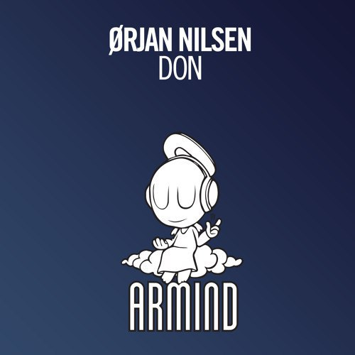 Orjan Nilsen - Don (Original Mix)