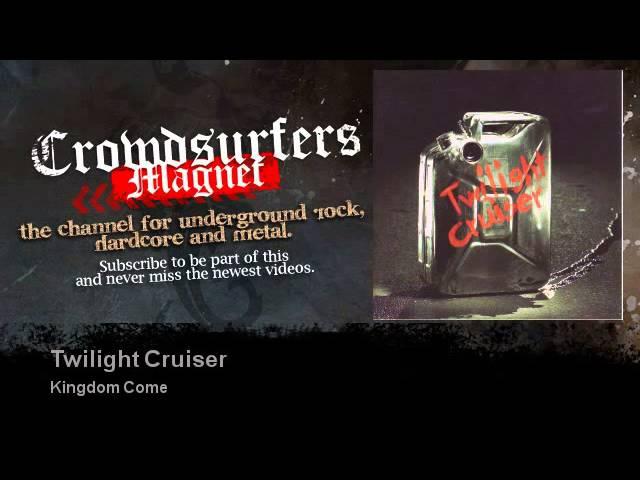 Kingdom Come - Twilight Cruiser - Crowdsurfers Magnet