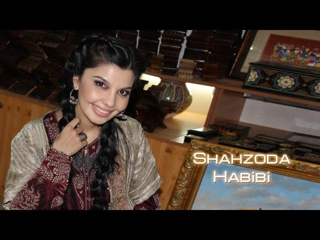 Shahzoda Habibi Шахзода Хабиби