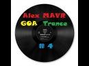 Alex MAVR GOA Trance 4