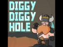♪ Diggy Diggy Hole (SPED UP 1.25X, 1.50X, 1.75X, 2X, 4X, 8X, 16X, 32X, and 64X)