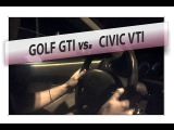 Honda Civic 1.6 VTi vs VW Golf V GTI 2.0 TFSI