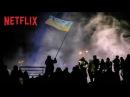 Winter On Fire: Ukraine's Fight for Freedom | Trailer [HD] | Netflix