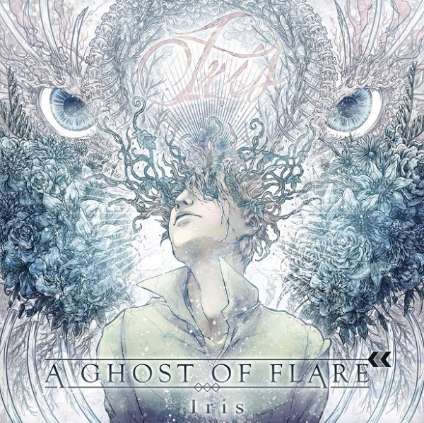 A Ghost Of Flare - Iris (EP) (2015)