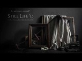 Still Life - Maiden uniteD (Iron maiden cover)