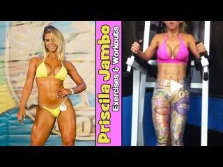 PRISCILA JAMBO - IFBB Wellness Athlete: Full-Body Workouts for a Perfect Shape @ Brazil