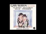 Gary Burton (wPat Metheny,Mitch Forman,Will Lee,Peter Erskine) - Reunion (full album)