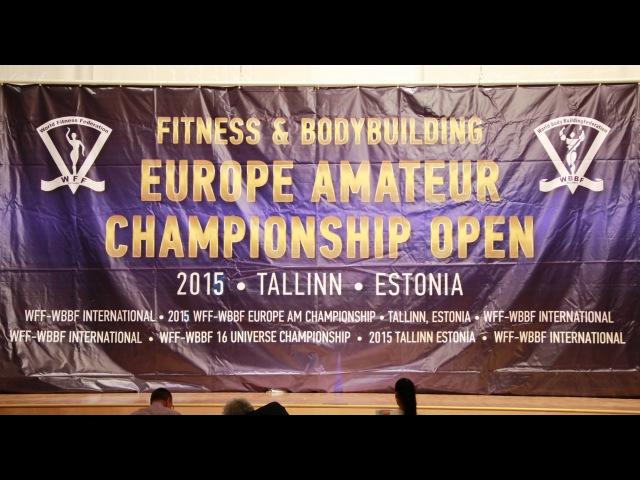 WFF-WBBF EUROPE AMATEUR CHAMPIONSHIP OPEN 2015 - FINAL SHOW
