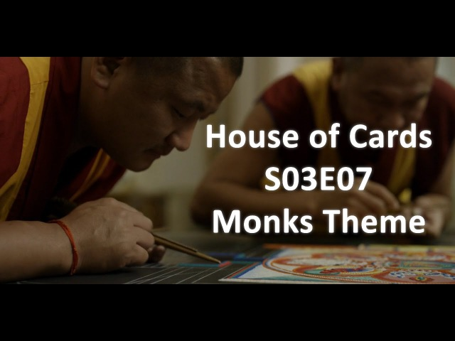 House of Cards S03E07 OST - Monks theme