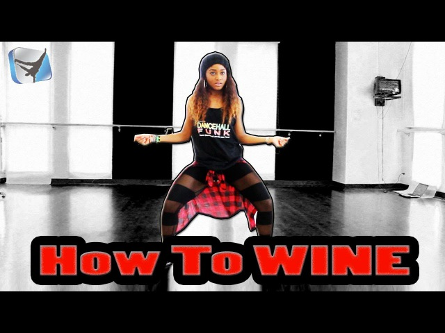 HOW TO WINE | Dancehall TUTORIAL » Learn to Dance Step-By-Step w @DanceVIDSlive @DancehallFunk