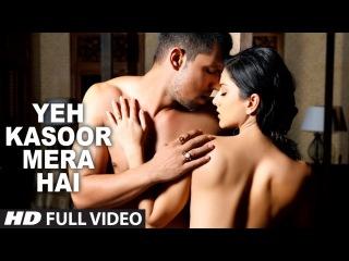 Yeh Kasoor Mera Hai Full Video Song Jism 2   Sunny Leone, Randeep Hooda