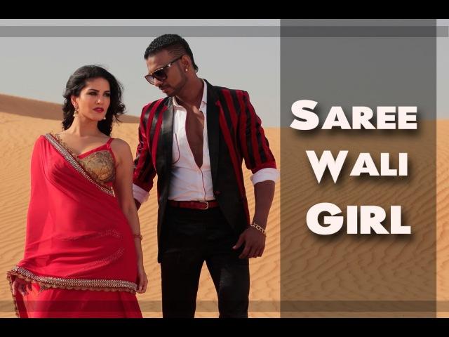 Sunny Leone - Saree Wali Girl   Girik Aman