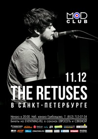 11.12 - The Retuses в Петербурге @ Mod Club