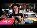James Bay - ASK:REPLY (Vevo LIFT): Brought To You By McDonalds
