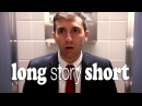 Long Story Short - I Went to the Bathroom