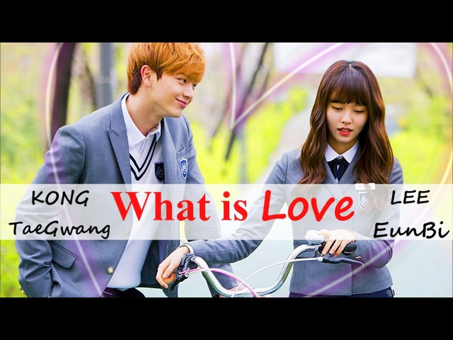 Tae kwang ♥ eun bi ▎what is L O V E