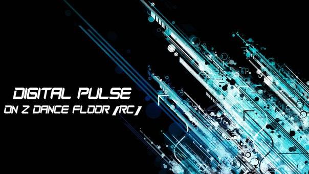 Digital Pulse – On Z Dance Floor [RC]