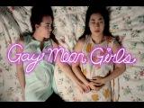 Gay Mean Girls - A Lesbian Short Film
