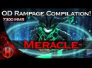 Meracle 7300MMR OD Rampage Compilation Dota 2