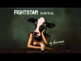 Fightstar Give Me The Sky