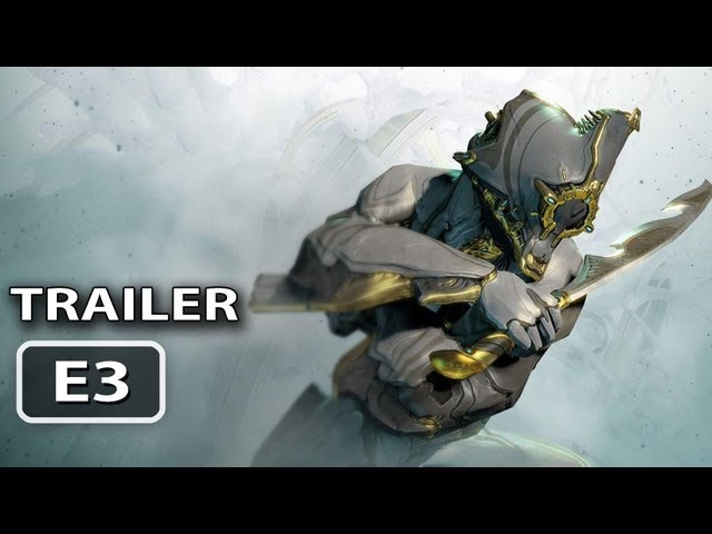 Warframe Trailer (E3 2013)
