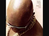 Walk On By - Isaac Hayes wThe Bar-Kays (1969)