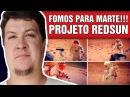 Projeto Redsun: O Homem Esteve em Marte nos anos 1970