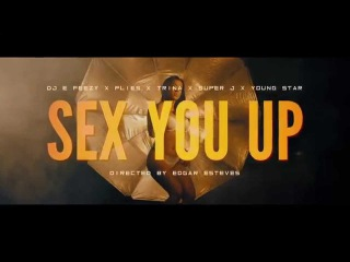 DJ E-Feezy - S.Y.U. (Sex You Up) ft. Plies, Trina & Young Star