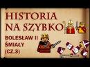 Historia Na Szybko Bolesław II Śmiały cz 3 Historia Polski 13 1075 1082
