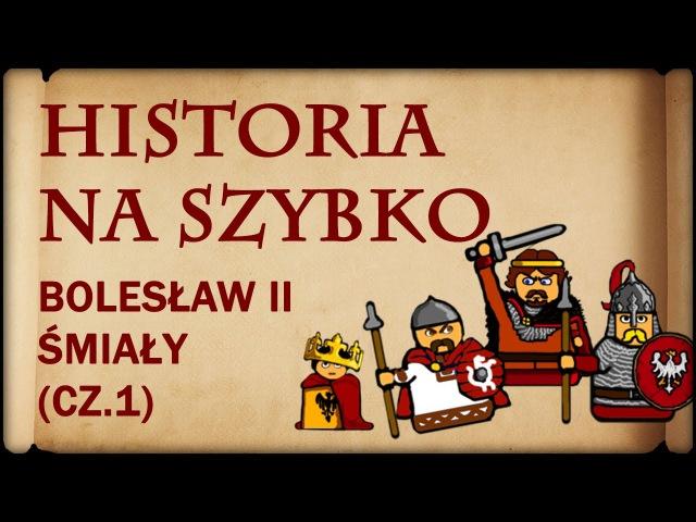Historia Na Szybko - Bolesław II Śmiały cz.1 (Historia Polski 11) (1058-1062)