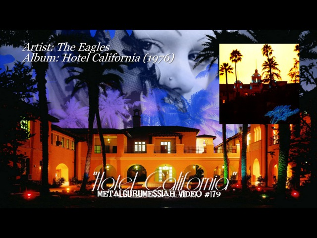 Hotel California The Eagles 1976 SACD Remaster HD 1080p Video ~MetalGuruMessiah~