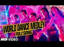 OFFICIAL World Dance Medley Full VIDEO Song Happy New Year Shah Rukh Khan Vishal, Shekhar