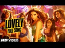 OFFICIAL Lovely FULL VIDEO Song Shah Rukh Khan Deepika Padukone Kanika Kapoor