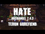 Hate - Teron Gorefiend || Mage PoV - Beefyjonez