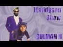 Maddyson, обзор на игру Гульмэн 2
