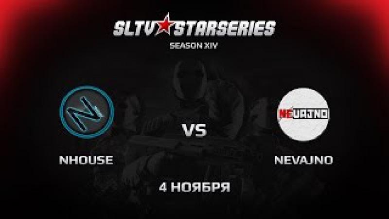 NHouse vs Nevajno [SLTV Season XIV] @vvg