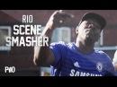 P110 - RIO [Scene Smasher]