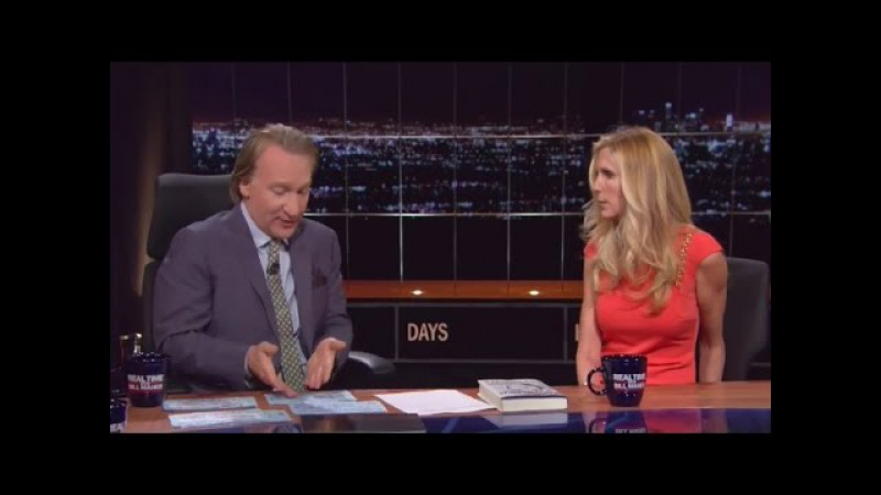Maher asks Ann Coulter Would your imaginary friend Jesus approve of your anti-immigrant rants