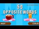 50 Opposite words Opposites for children elearnin