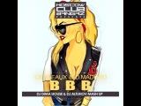 Cesqeaux &amp DMaduro vs Pasha Lee &amp Vitaco - BBB (DJ Dima House &amp DJ Altuhov Mash Up)