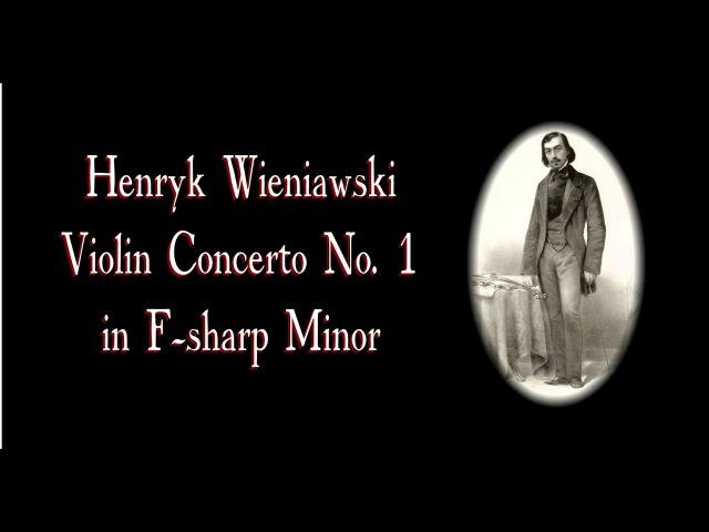 Wieniawski - Violin Concerto No. 1 In F sharp minor