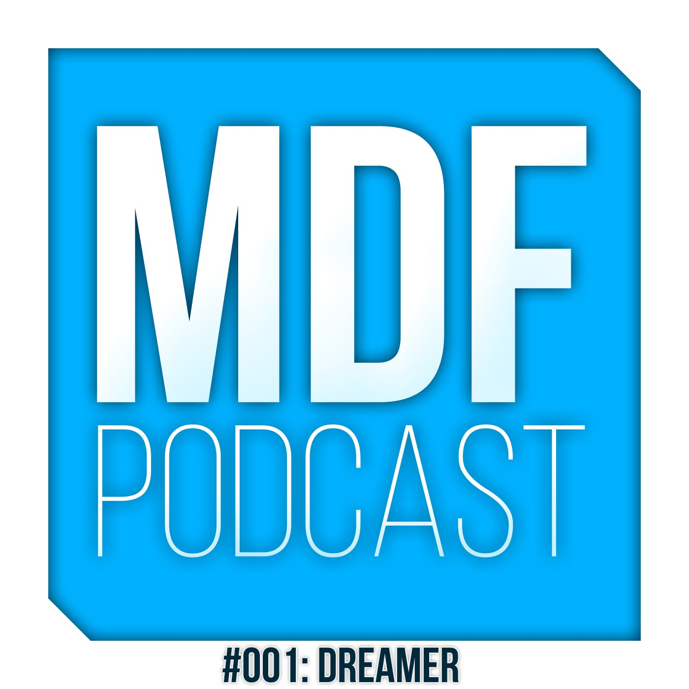 MDF Podcast oo1