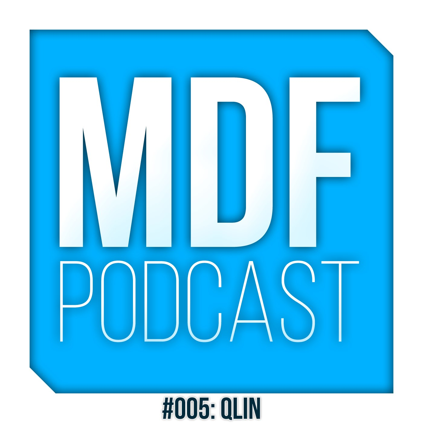 MDF Podcast oo5