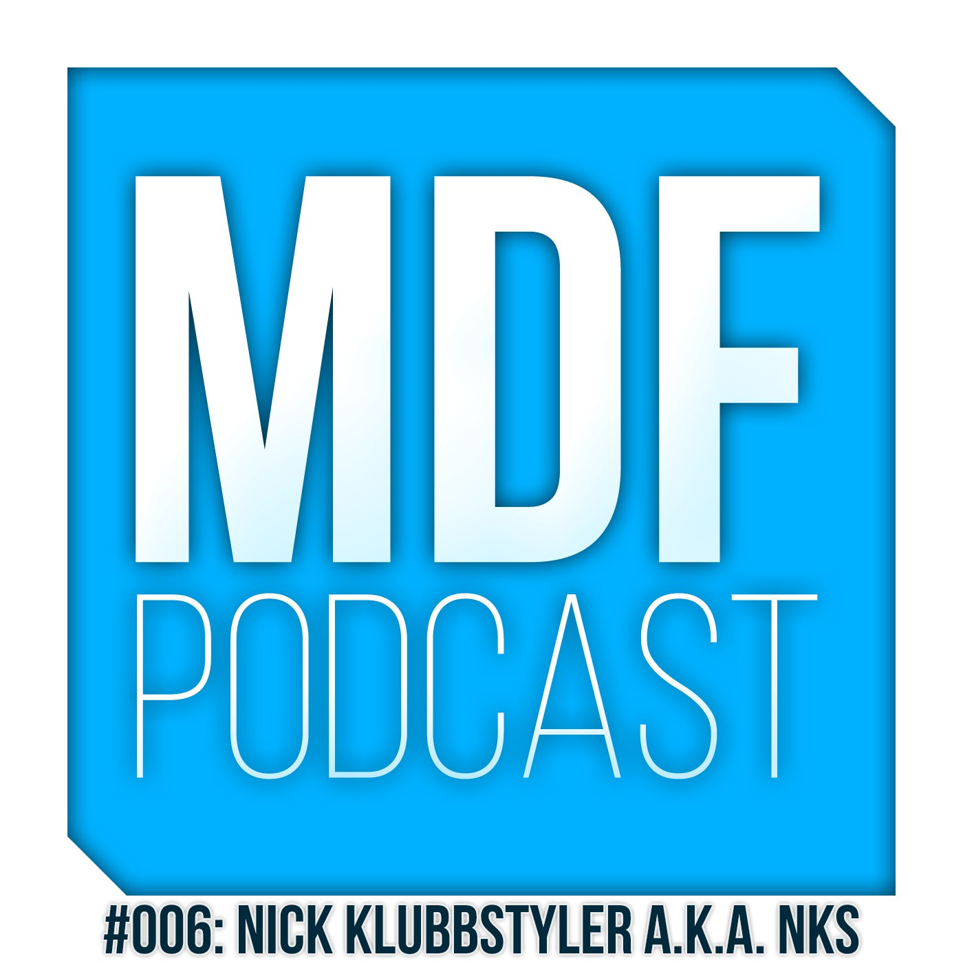MDF Podcast oo6