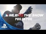 MLB® 15 The Show™: Puig on Puig